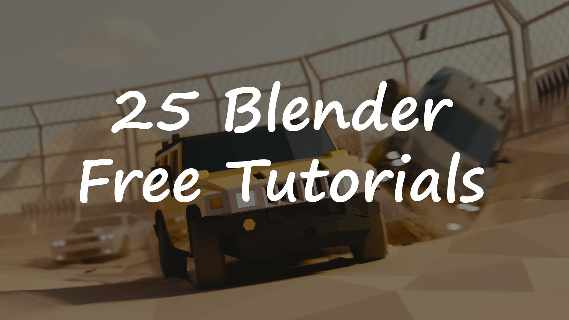 Уроки Blender - 25 бесплатных видеоуроков от Blender Foundation для начинающих