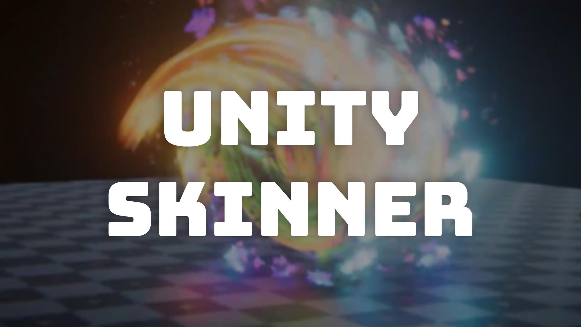 Skinner - коллекция спецэффектов для Unity